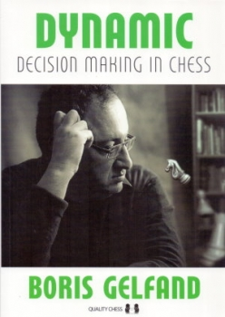 Gelfand, Dynamic Decision Making in Chess