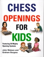 Watson/Burgess, Chess Openings for Kids