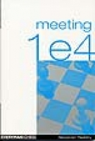 Raetsky, Meeting 1.e4