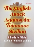 Andrriasyan, The English Attack Agaonst the Taimanov Sicilian - A Guide for White