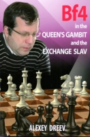 Dreev, Bf4 in the Queen's Gambit and the Exchange Slav