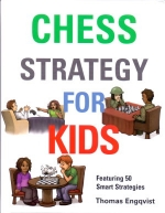 Engqvist, Chess Strategy for Kids