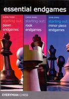 essential endgames: Flear, pawn endgames - Ward, rook endgames, Emms, minor piece endgames