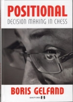 Gelfand, Positional Decision Making in Chess