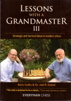 Gulko/Sneed, Lessons with a Grandmaster III