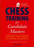 Kalinin, Chess Training for Candidate Masters
