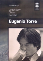 Karolyi, Legendary Chess Careers - Eugenio Torre