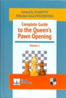 Karpov/Kalinichenko, Complete Guide to the Qunee's Pawn Opening Vol. 2
