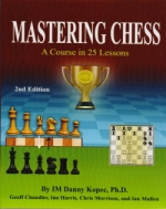 Kopec, Mastering Chess - A Course in 25 Lessons