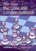 Lakdawala, First Steps: the Colle and London Systems