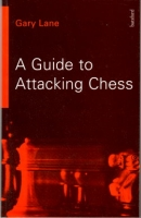 Lane, A Guide to Attacking Chess
