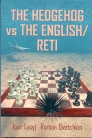 Lysyi/Ovetchkin, The Hedgehog vs The English/Reti