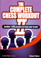 Palliser, The Complete Chess Workout II