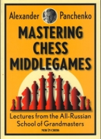 Panchenko, Mastering Chess Middlegames