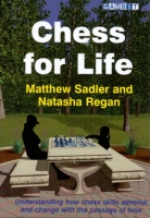 Sadler/Regan, Chess for Life