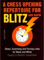 Sveshnikov/Svesnikov, A Chess Opening Repertoire for Blitz and Rapid
