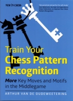 van de Oudeweetering, Train Your Chess Pattern Recognition